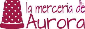 La Mercería de Aurora®